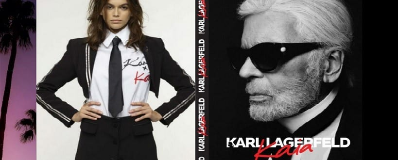 La collection Karl Lagerfeld et KAIA